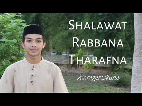 Shalawat Rabbana Tharafna !!! Reza Riskuna