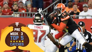 Top 5 Catches (Preseason Week 3) | 2016 NFL Highlights