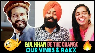 Punjabi Couple Reacts to Gul Khan | Be The Change | Our Vines & Rakx