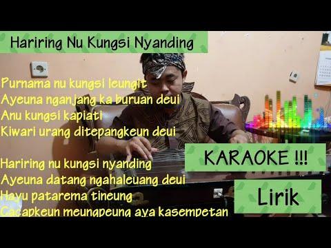 HARIRING NU KUNGSI NYANDING : VERSI KARAOKE + LIRIK