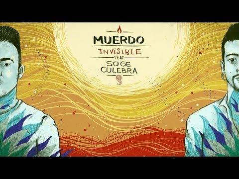 MUERDO - Invisible (con Soge Culebra) (Lyric Video)