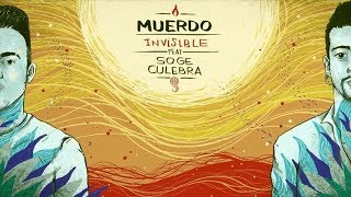 MUERDO - Invisible (con Soge Culebra) (Lyric Video)