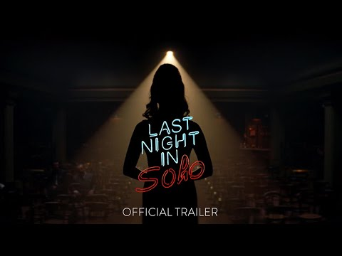 Last Night in Soho - Official Teaser Trailer [HD] - In Theaters October