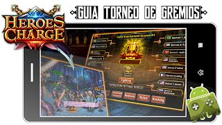 Heroes Charge | Guia Basica - Torneo de Gremios
