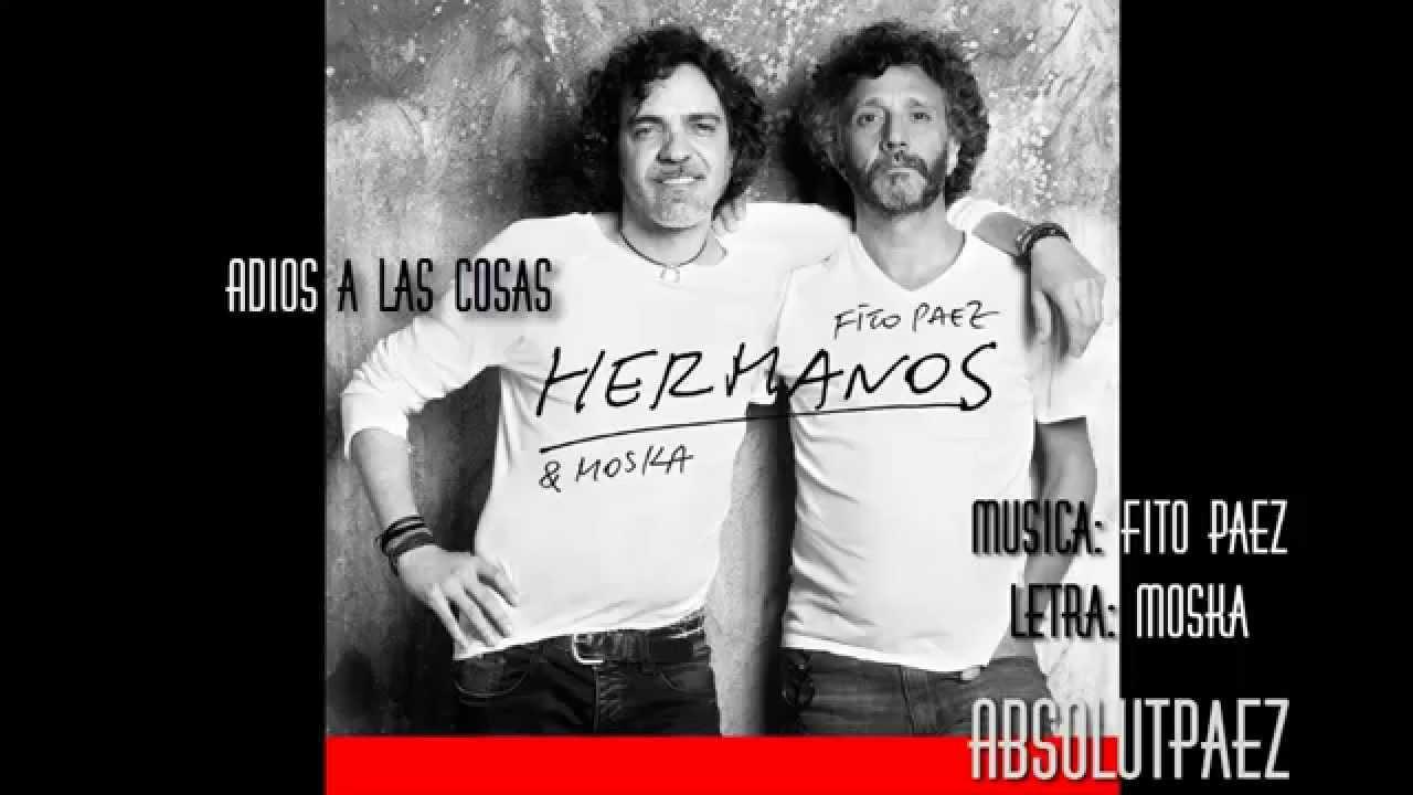Fito Paez y Moska - Adiós A Las Cosas - Locura Total - 2015