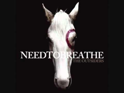 Needtobreathe - Hurricane