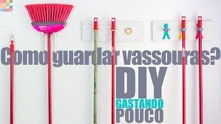3 Ideias para Organizar Vassouras na Lavanderia | DIY - Gastando Pouco