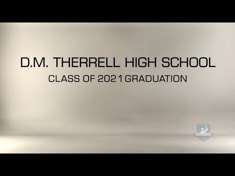 D.M.Therrell High School 2021 Graduation