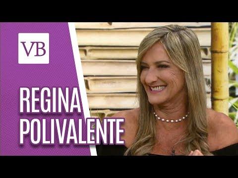 Papo Saudável: Regina Polivalente - Você Bonita (08/05/18)