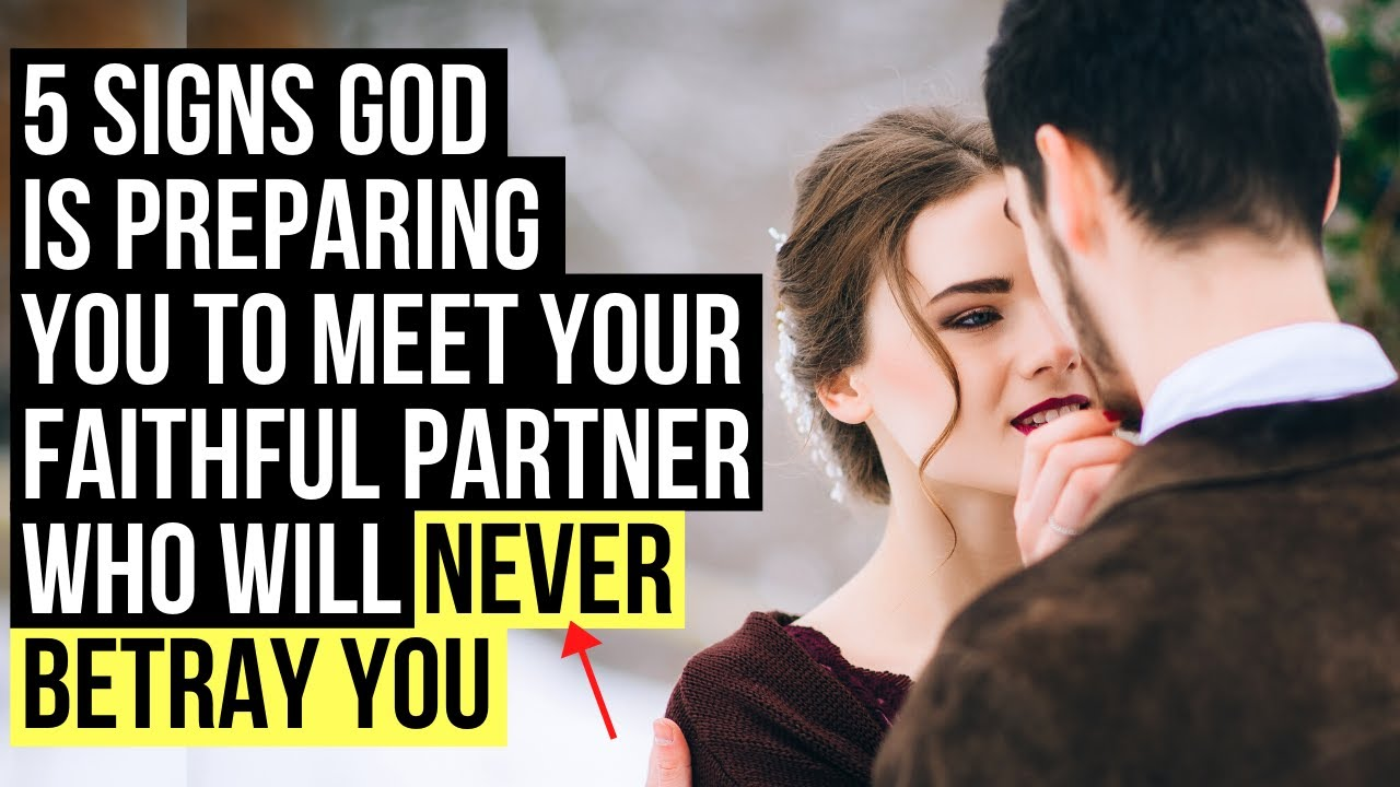 God Will Give You a Partner Who Will NOT Betray You If . . .
