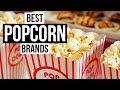 Top 5 Best Popcorn Brands of 2017