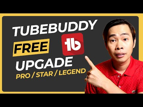 Download Tubebuddy Free Upgrade - How to get TubeBuddy Pro Star and Legend for Free