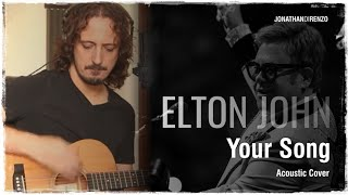 Elton John - Your Song (Acoustic Cover)