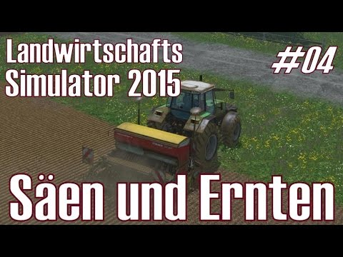 ls15 i play 04 s en und ernten landwirtschafts simulator 2015 deutsch hd youtube. Black Bedroom Furniture Sets. Home Design Ideas