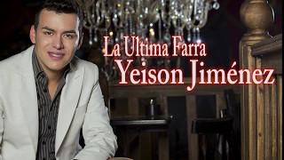 La Última Farra Karaoke - Yeison Jiménez