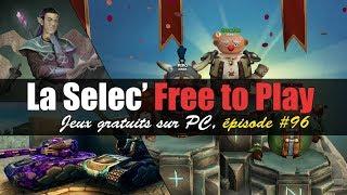 La Selec' Free to Play | Top 5 jeux gratuits sur PC (épisode #96)