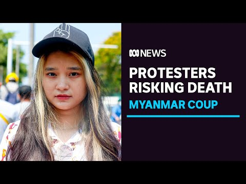 Myanmar's protesters are afraid to die, but its youth say it's a risk they need to take | ABC News