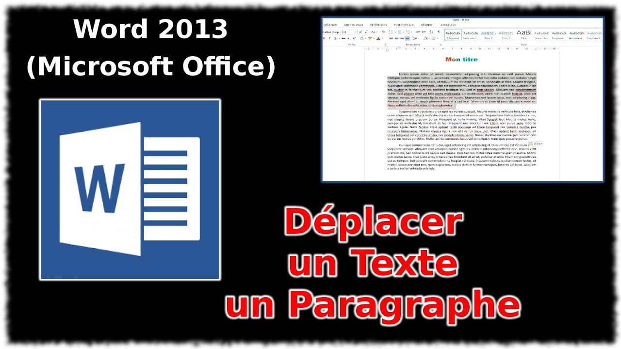 tuto d u00e9placer un texte  un paragraphe  word 2013