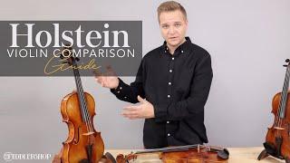 Holstein Violin Replica Comparison Guide