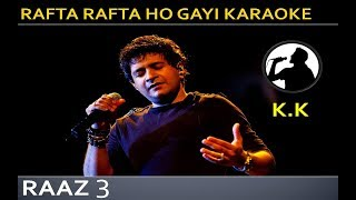 rafta rafta ho gayi karaoke with lyrics