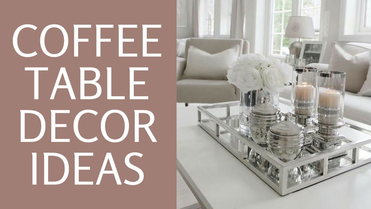 - How To Style A Coffee Table ♥ Glam Coffee Table Home Decor