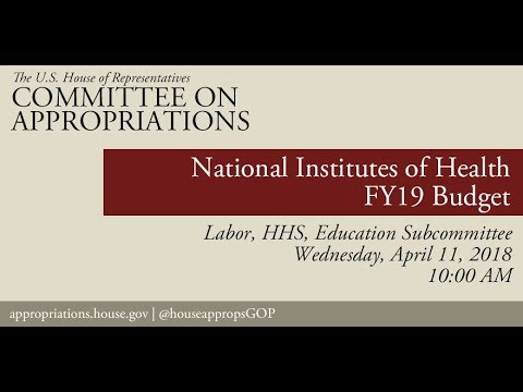 Hearing: FY 2019 Budget - National Institutes of Health (EventID=108129)