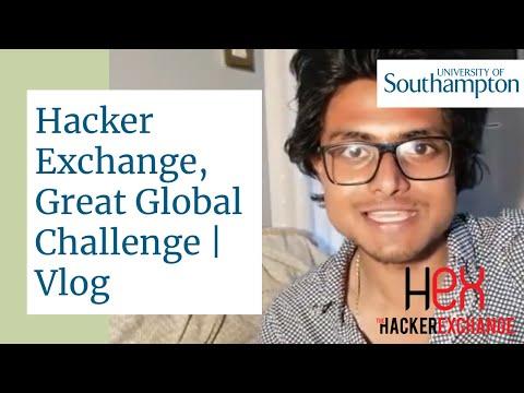Hacker Exchange, Great Global Challenge Student Vlog - University of Southampton