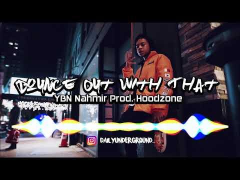 Bounce Out With That - YBN Nahmir (Prod. Hoodzone) | Official