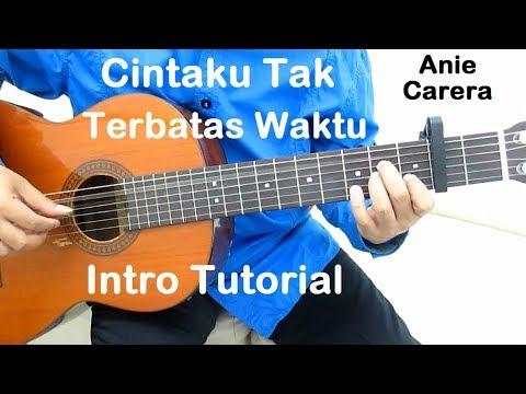 Belajar Gitar Cintaku Tak Terbatas Waktu (Intro)