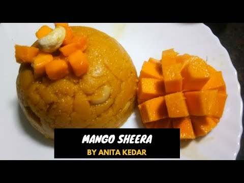 Mango Sheera  Quick  Easy Indian Sweet  Recipe By Anita Kedar