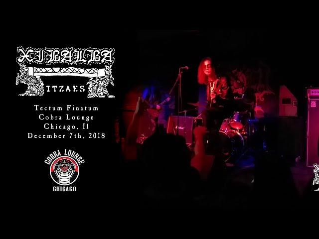Xibalba Itzaes - Tectum Finatum (Cobra Lounge 2018)