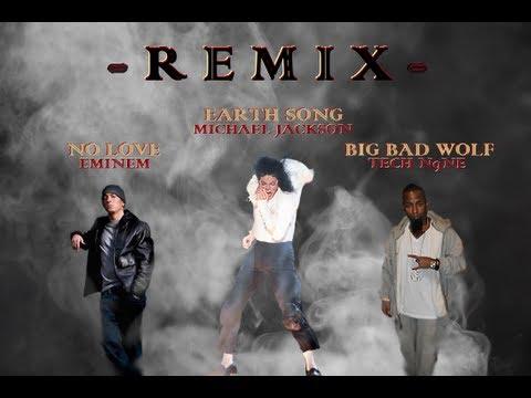 Tech N9ne, Eminem & Michael Jackson (Big Bad Wolf, No Love, Earth Song) [REMIX]