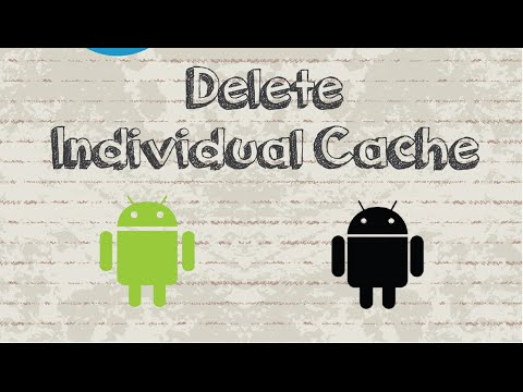 How to delete individual Android apps cache