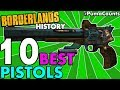 Top 10 Best Pistols in Borderlands History! Borderlands 2, 1 and The Pre-Sequel! #PumaCounts