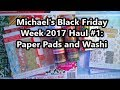 Micheals Black Friday Week Haul:  Paper Pads and 12 Days of Christmas Washi