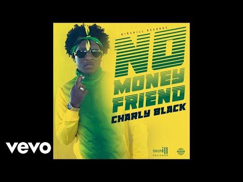 Charly Black - No Money Friend