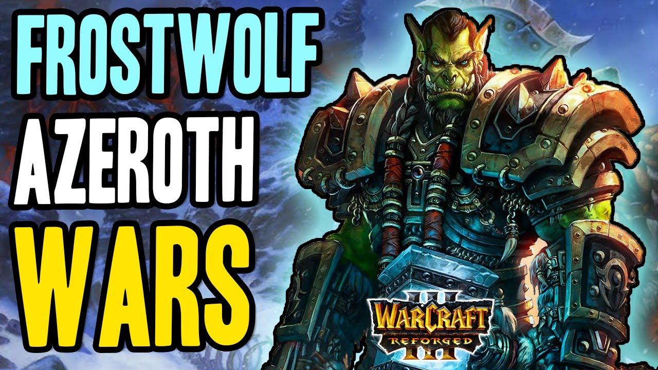 Azeroth Wars Legacy Reborn: Frostwolf Clan w/ Zoomsf | Warcraft 3 Reforged AWLR