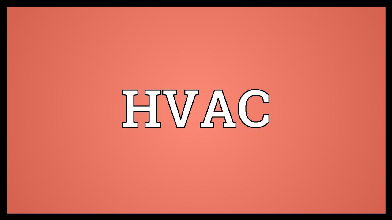hvac meaning - youtube