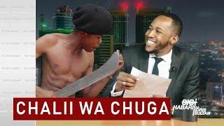 chali wa chuga kamvamia idris sultan kwenye sio habari na panga kubwa