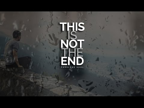 This Is Not The End - Inspiring Speech On Depression & Mental Health