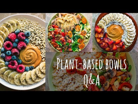 Plant-Based Bowls Q&A | simple healthy meals