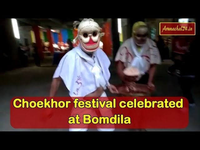 Arunachal- Choekhor festival celebrated at Bomdila