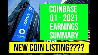 Coinbase COIN Stock Earnings SUMMARY Q1 2021 will it go higher? NEW CRYPTO COIN RELEASE?