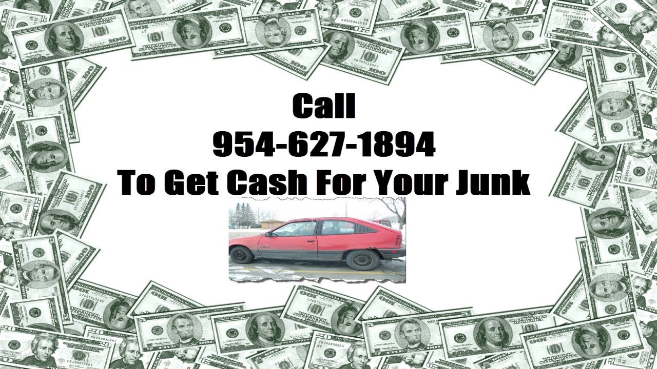 Cash For Junk Cars Broward FL Call 954-627-1894 - We Buy Junk Cars ...