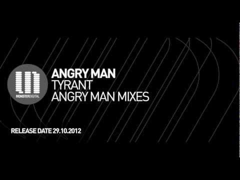 Angry Man - Tyrant (Original Mix)