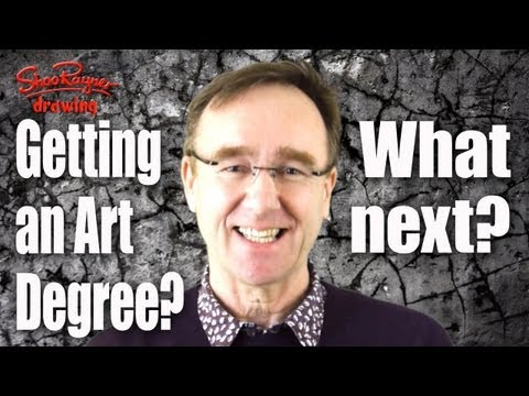 Getting an Art Degree? - What next?