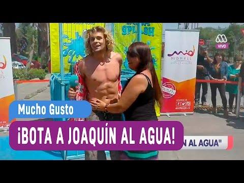 Bota a Joaquín al agua - Mucho Gusto 2016
