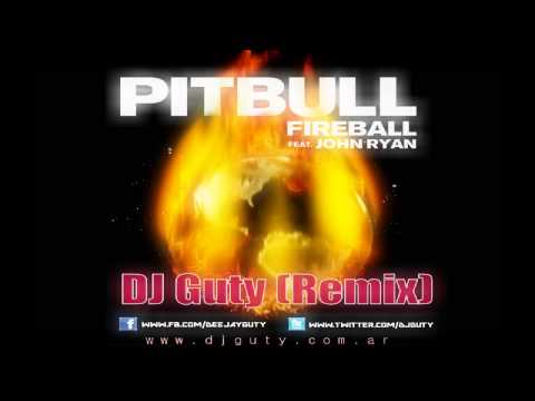 Fireball - Pitbull feat John Ryan (Remix)