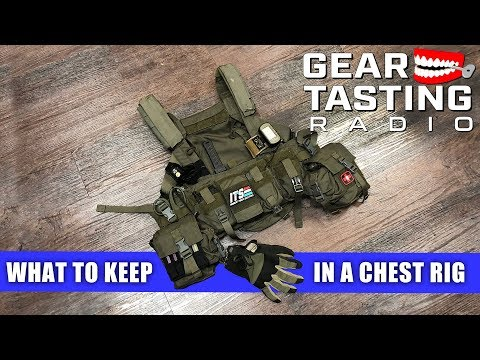 What To Keep In A Chest Rig - Gear Tasting Radio 60