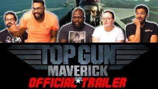 Top Gun 2 Maverick - Official Trailer Group Reaction